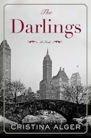 Book The Darlings: A Novel by Cristina Alger