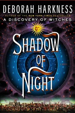 Book Shadow Of Night: A Novel by Deborah Harkness