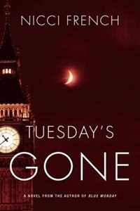 Book Tuesday's Gone: A Frieda Klein Novel by Nicci French