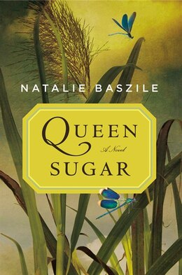 Book Queen Sugar: A Novel by Natalie Baszile