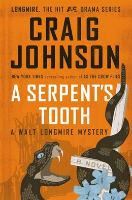 Book A Serpent's Tooth: A Walt Longmire Mystery by Craig Johnson