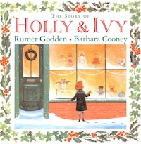 The Story Of Holly And Ivy: Story Of Holly & Ivy The R/i