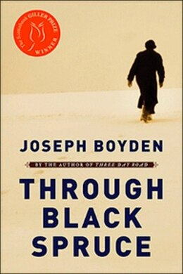 Book Through Black Spruce by JOSEPH BOYDEN