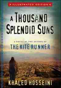 A Thousand Splendid Suns Illustrated Edition by Khaled Hosseini