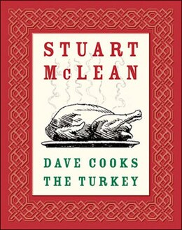 Book Dave Cooks The Turkey by Stuart Mclean