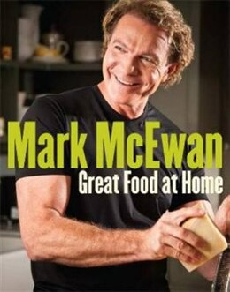 Book Great Food At Home: Family-style Recipes For Everyday by Mark Mcewan