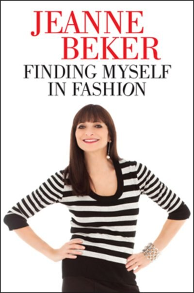 Finding Myself In Fashion by Jeanne Beker