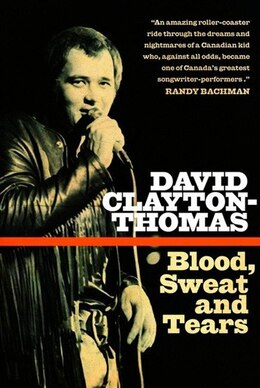 Book Blood, Sweat And Tears by David Clayton-thomas