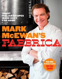 Book Mark Mcewan's Fabbrica: Great Italian Recipes Made Easy For Home by Mark Mcewan