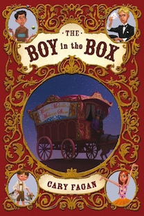 The Boy In The Box: Book 1 Of Master Melville's Medicine Show