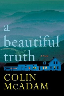 Book A Beautiful Truth by Colin Mcadam