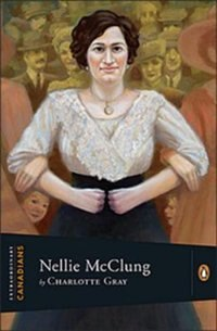 Book Extraordinary Canadians Nellie Mcclung by Charlotte Gray