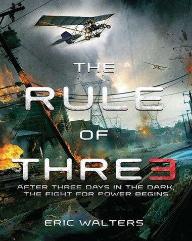 The Rule Of Three: The Neighborhood Book 1 by Eric Walters