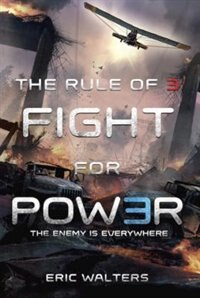 Book The Rule Of Three: Fight For Power by Eric Walters