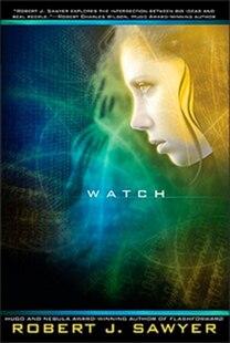 Watch: Book 2 In The Www Trilogy