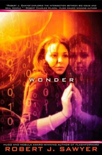 Wonder: Book Three In The Www Trilogy