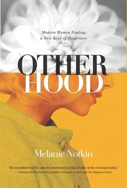 Book Otherhood by Melanie Notkin