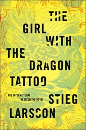 The Girl With The Dragon Tattoo: Book One Of The Millenium Trilogy by Stieg Larsson