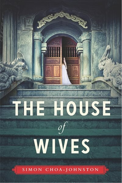 The House Of Wives by Simon Choa-johnston