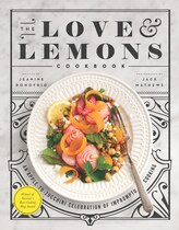 Book The Love And Lemons Cookbook: An Apple To Zucchini Celebration Of Impromptu Cooking by Jeanine Donofrio