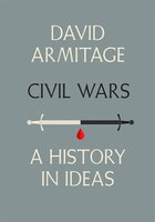 Book Civil Wars: A History In Ideas by David Armitage