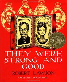 Book They Were Strong And Good by Robert Lawson