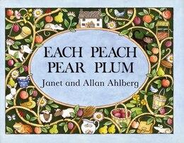 Book Each Peach Pear Plum Board Book by Allan Ahlberg
