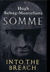 Somme: Into The Breach