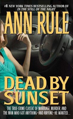 Book Dead By Sunset by Ann Rule