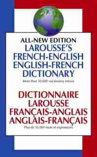 Larousse French English Dictionary Canadian Edition by Larousse