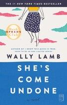 Book She's Come Undone by Wally Lamb