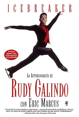 Book Icebreaker Spanish Edition: The Autobiography of Rudy Galindo by Rudy Galindo