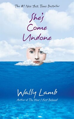 Book She's Come Undone by Wally Lamb