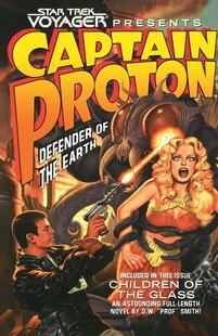 Star Trek: Voyager: Captain Proton: Defender of the Earth: Defender of the Earth