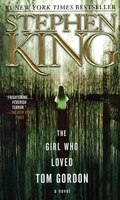 Book The Girl Who Loved Tom Gordon by Stephen King