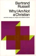 Why I Am Not A Christian: And Other Essays On Religion And Related Subjects by BERTRAND RUSSELL