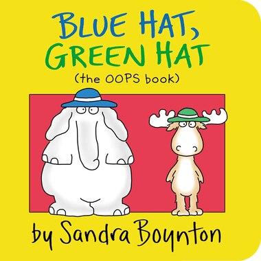 Blue Hat, Green Hat by Sandra Boynton