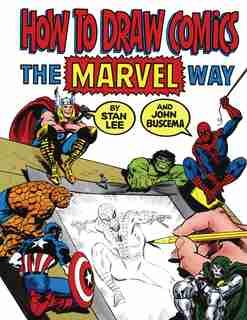 How To Draw Comics The Marvel Way by Stan Lee