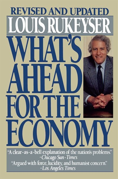 Whats Ahead Econmp by Louis Rukeyser