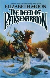 The Deed of Paksenarrion: A Novel