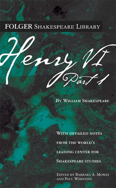 Henry VI Part 1 by William Shakespeare