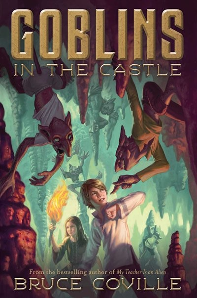 Goblins In The Castle by Bruce Coville