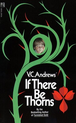 Book If There Be Thorns by V.C. Andrews