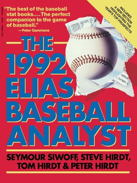 Elias Baseball Analyst 1992 by Seymour Siwoff