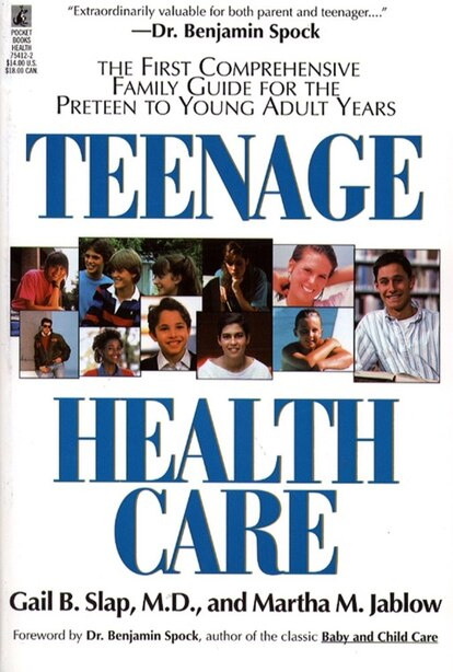 Teenage Health Care by Gail Slap