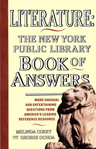 Literature: New York Public Library Book of Answers by Melinda Corey
