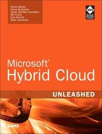 Microsoft Hybrid Cloud Unleashed