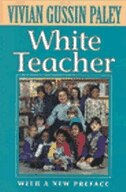 White Teacher: With A New Preface, Second Edition