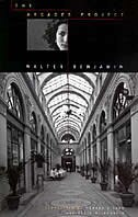 The Arcades Project de Walter Benjamin