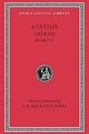 Thebaid, Volume I: Thebaid: Books 1-7